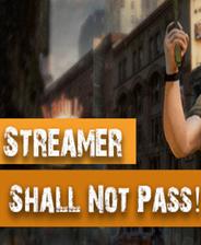 流光禁行曲(Streamer Shall Not Pass!)中文版下载|《流光禁行曲》简体中文免安装版下载