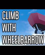 Climb With Wheelbarrow中文版下载|《Climb With Wheelbarrow》中文免安装版下载