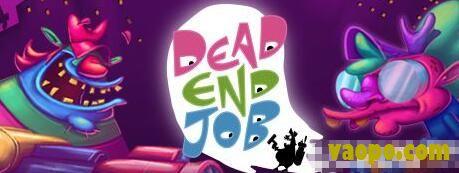 无业工作(Dead End Job)中文版