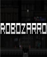罗布扎罗(Robozarro)中文版下载|《罗布扎罗》中文免安装版下载