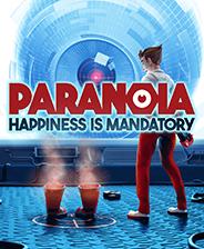 偏执狂:幸福是强制的(Paranoia:Happiness is Mandatory)中文版下载|《偏执狂幸福是强制的》中文免安装版下载