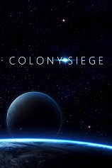 殖民地围攻Colony Siege中文版下载|殖民地围攻Colony Siege免安装绿色中文版下载