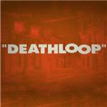 死亡循环破解版下载|死亡循环游戏 中文版下载